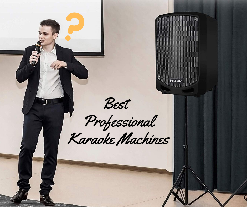 Professional Karaoke Machines